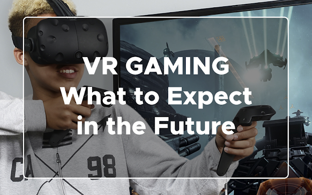 finally got the move it needed in recent years Games : VR Gaming: What to Expect in the Future