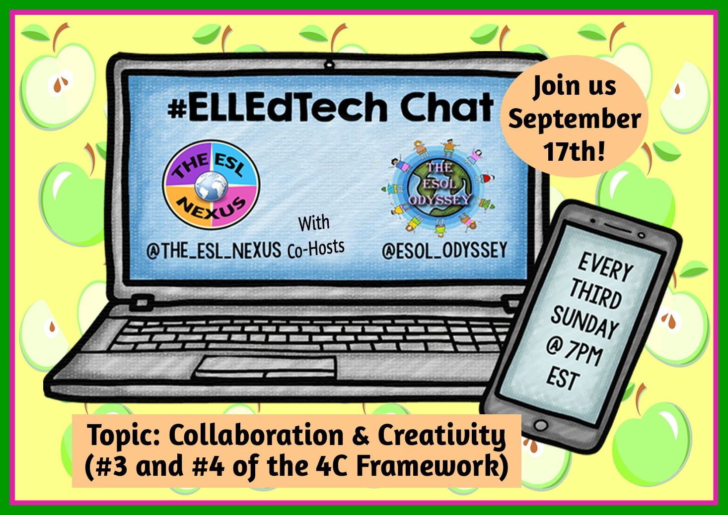 Come join the next #ELLEdTech Twitter chat on September 17th to discuss the 4C topics of Collaboration & Communication.| The ESL Nexus