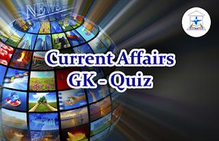 Current Affairs GK Quiz