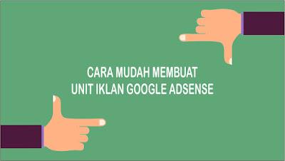 Cara membuat unit iklan google adsense