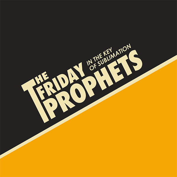 """The Friday Prophets stream new song """"Reason, Where Are You?"""""""