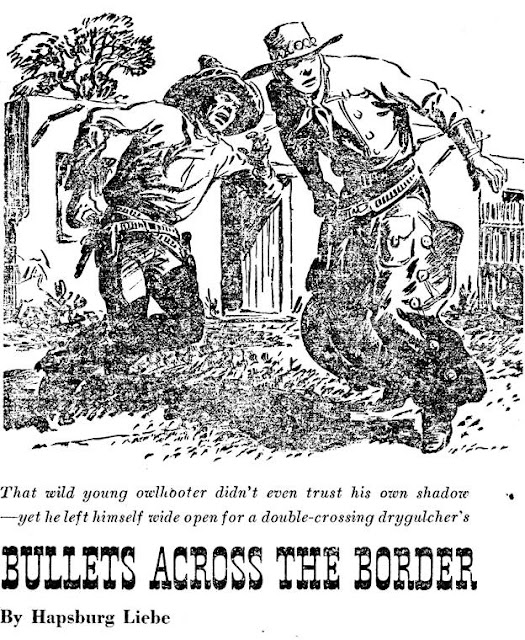 Illustration for Bullets across the border by Hapsburg Liebe in Western Story Annual, 1948