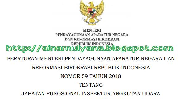 Permenpan - Peraturan Menpan Nomor 59 Tahun 2018 Tentang Jabatan Fungsional Inspektur Angkutan Udara