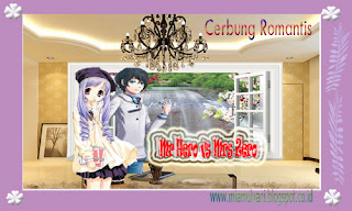 Cerbung Romantis Mr Hero vs Mrs Zero Part ~ 03