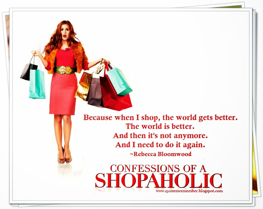 confessions of a shopaholic quotes - photo #1