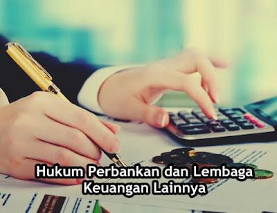 MAKALAH | Hukum Perbankan dan Lembaga Keuangan Lainnya