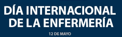 DIA INTERNACIONAL DE LA ENFERMERIA  MAYO 2016