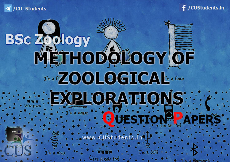BSc Zoology Methodology of Zoological Explorations Previous Question Papers