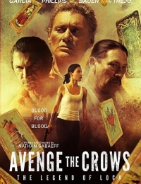 Avenge the Crows | Bmovies