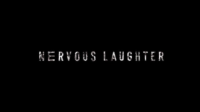 NERVOUS LAUGHTER TRAILER
