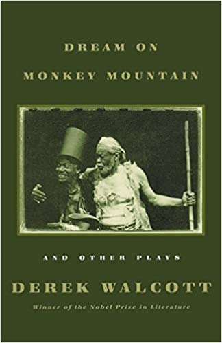 Dream on Monkey Mountain and Other Plays Paperback – 1 January 1971