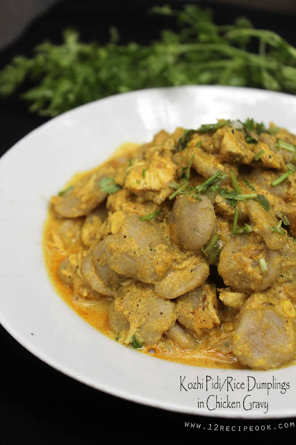 Rice Dumplings in Chicken Gravy / Kozhi Pidi