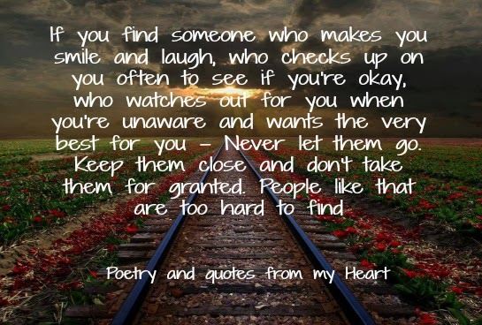 Poetry And Quotes From My Heart: If You Find Someone Who