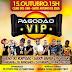 PAGODÃO VIP: Dia 15 de Outubro no Clube dos 1000 em Santo Antônio de Jesus