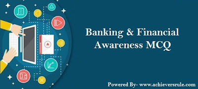 Banking & Financial Awareness MCQ - Set 1