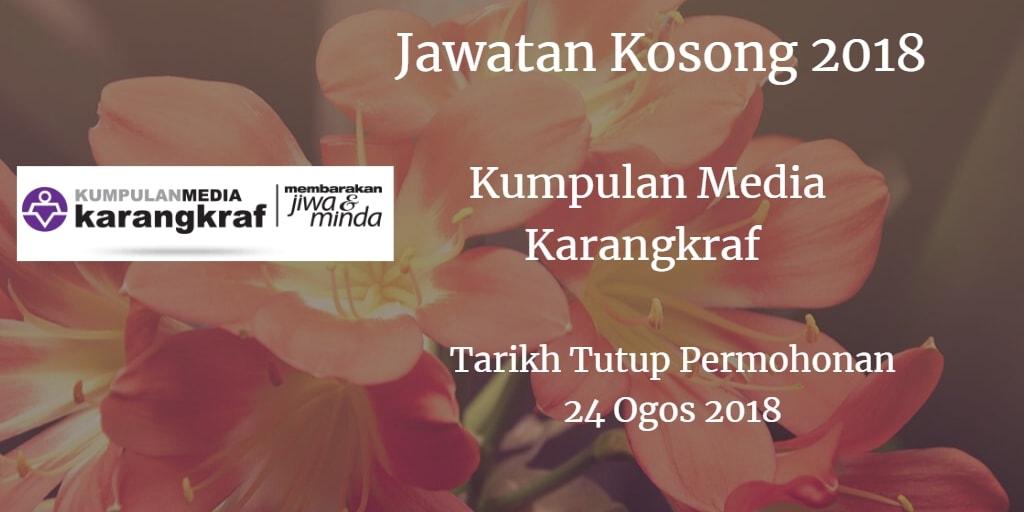 Jawatan Kosong Kumpulan Media Karangkraf  24 Ogos 2018