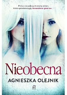 Agnieszka Olejnik - Nieobecna