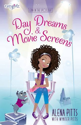 Day Dreams & Movie Screens (Lena In The Spotlight #2) by Alena Pitts