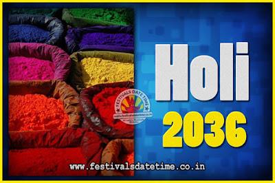 2036 Holi Festival Date & Time, 2036 Holi Calendar