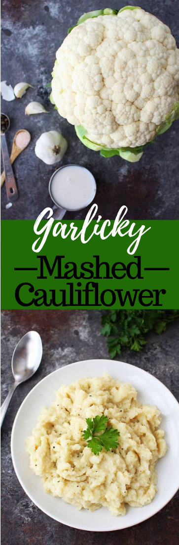 GARLICKY MASHED CAULIFLOWER #vegetarian #garlic