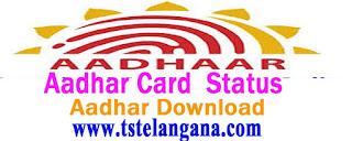 Telangana Aadhar Card download Online status at eaadhaar.uidai.gov.in