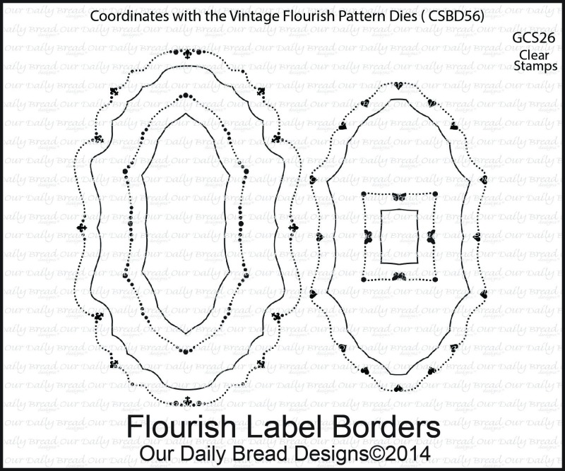Stamps - Our Daily Bread Designs Flourish Label Borders