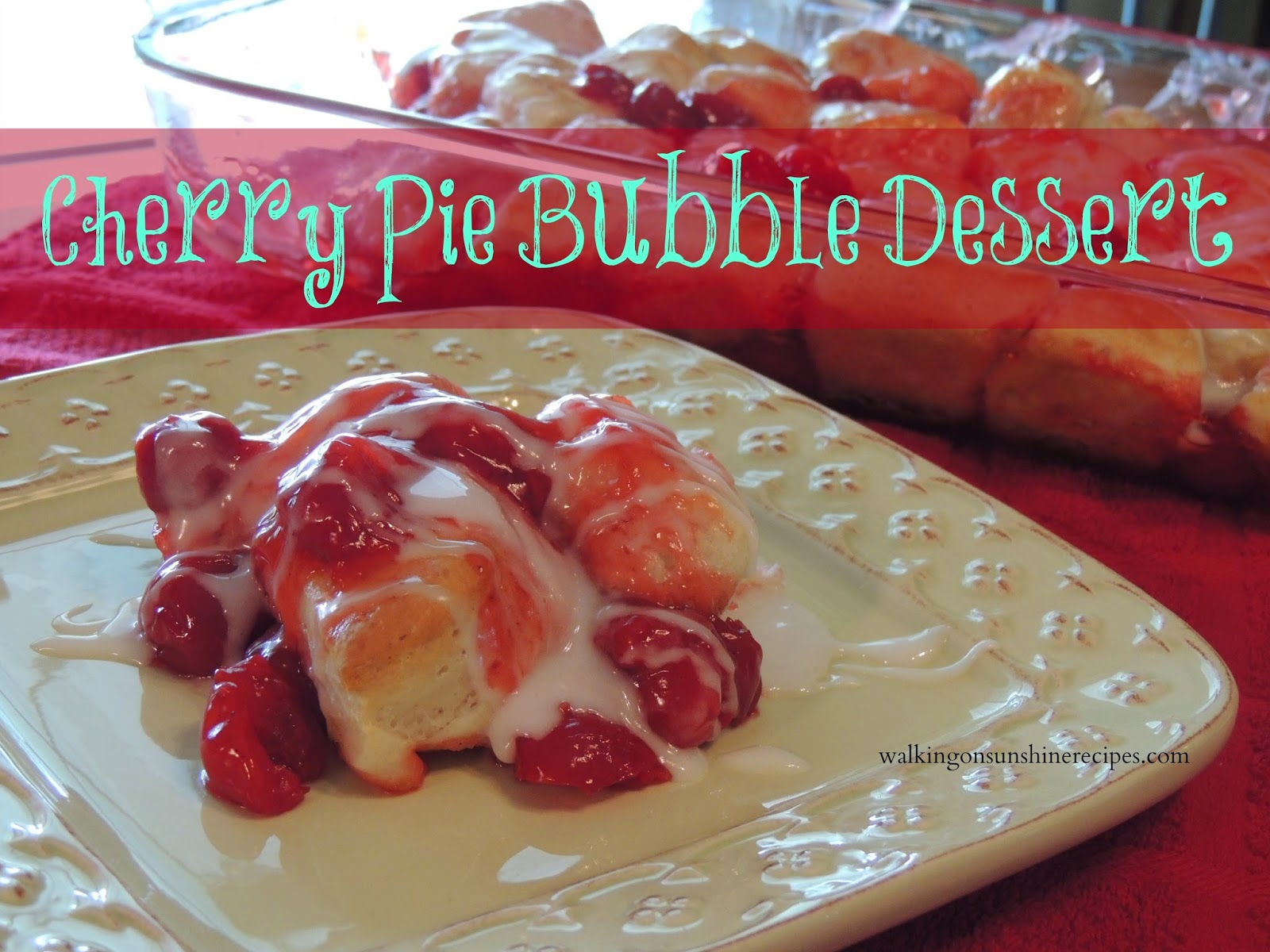 An easy and delicious dessert or breakfast recipe that uses canned biscuits and cherry pie filling from Walking on Sunshine Recipes.