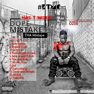 Download Mixtape: Dope Mistake - (@NastBreed)