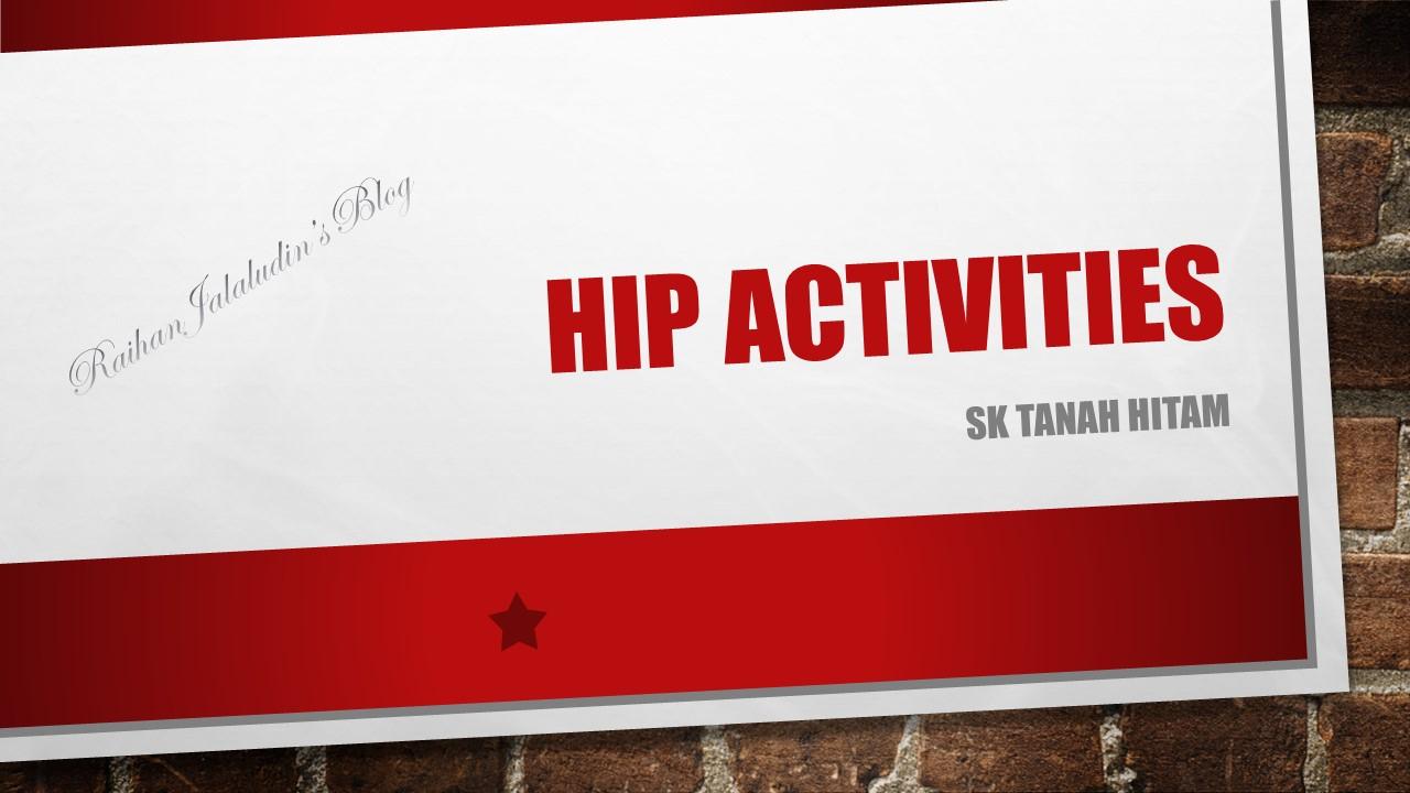 Contoh Aktiviti Hip Highly Immersive Programme Raihan Jalaludin S Blog