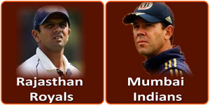 मुम्बई इंडियन्स बनाम राजस्थान रौयल्स 15 मई 2013 को है।