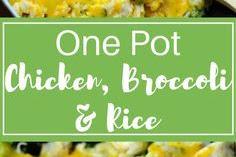 One Pot Chícken, Broccolí, & Ríce