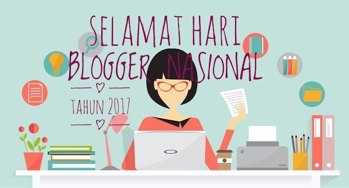 Selamat Hari Blogger Nasional Tahun 2017