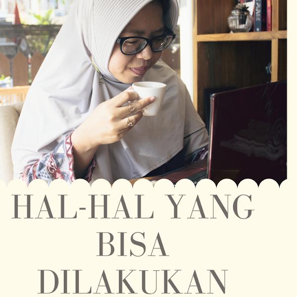 Hal-hal yang Bisa Dilakukan Seorang Blogger