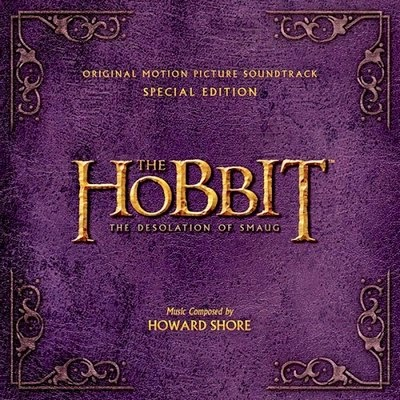 The Hobbit, The Desolation of Smaug Howard Shore