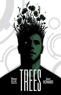 TREES, La nueva obra de ciencia ficción de Waren Ellis y Jason Howard