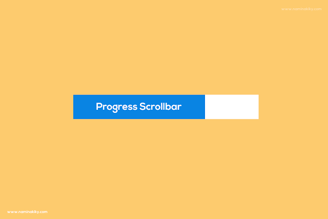 Cara Memasang Progress Scrollbar di Blogger