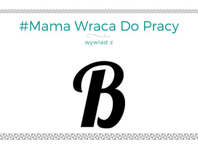 #12 Mama wraca do pracy - wywiad z blogerką Blond Pani Domu