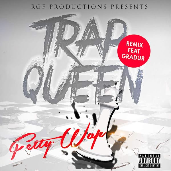 Fetty Wap - Trap Queen (feat. Gradur) [Remix] - Single Cover