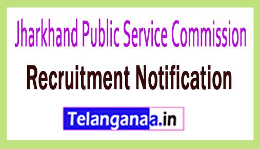 Jharkhand Public Service Commission JPSC Recruitment Notification