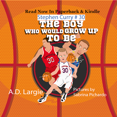 The Boy Who Would Grow Up To Be stephen curry Childrens Book