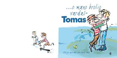 """Knygos """"O mano brolio vardas Tomas"""" viršelis"""
