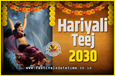 2030 Hariyali Teej Festival Date and Time, 2030 Hariyali Teej Calendar