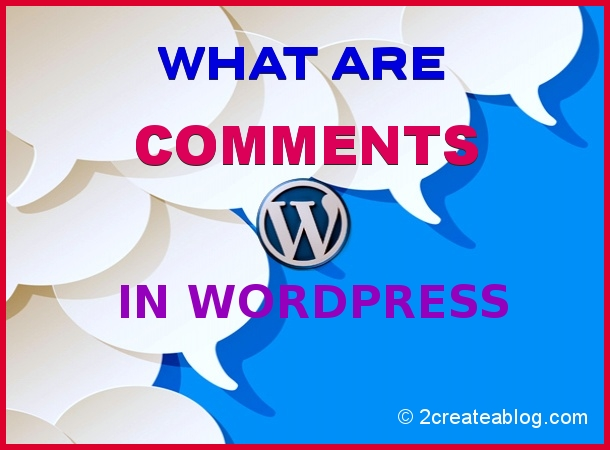 What are Comments in WordPress