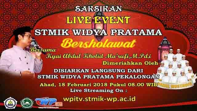 Live Streaming Event STMIK Widya Pratama Bersholawat