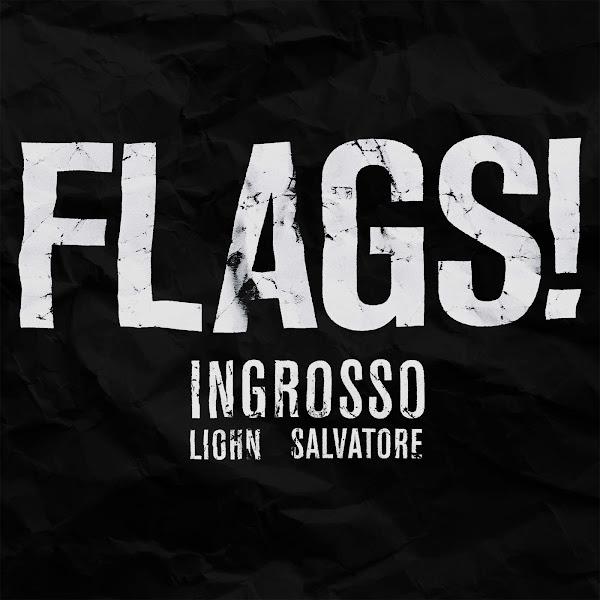 Ingrosso, LIOHN & Salvatore - Flags! - Single Cover