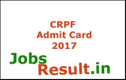 CRPF Admit Card 2017