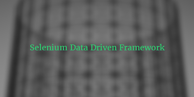 Selenium Data Driven Framework