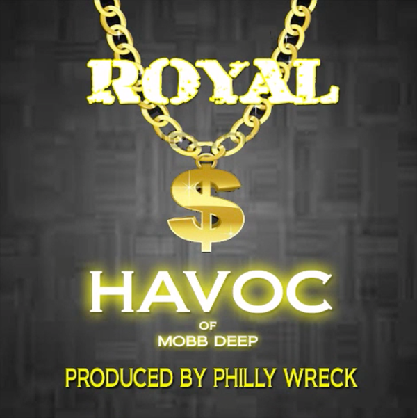 "Havoc (Mobb Deep) lança a musica ""Royal"""