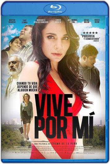 Vive Por Mi (2016) HD 1080p y 720p Latino