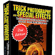Trick Photography and Special Effects 2nd Edition by Evan Sharboneau | Photography and Special Effects